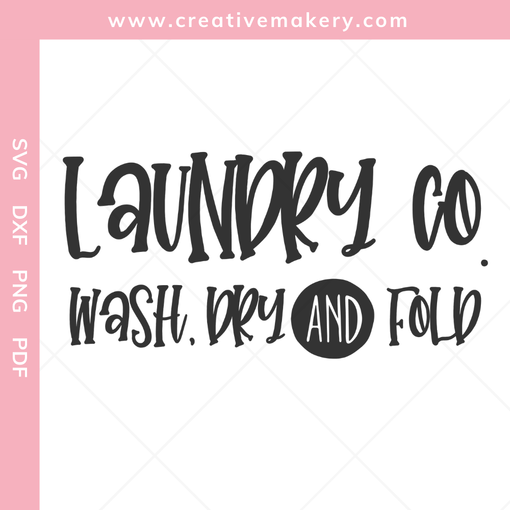 Laundry Co. Wash Dry and Fold   SVG Cut File & Printable