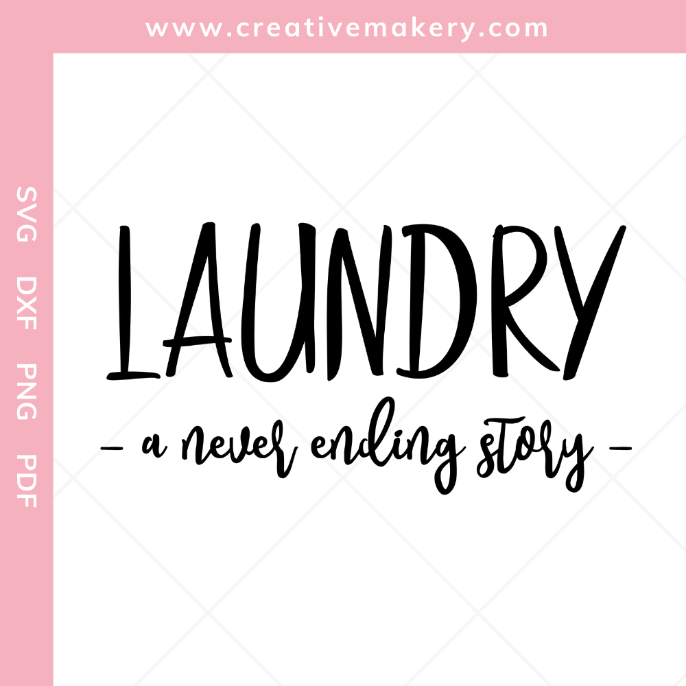 Laundry – A Never Ending Story | SVG Cut File & Printable