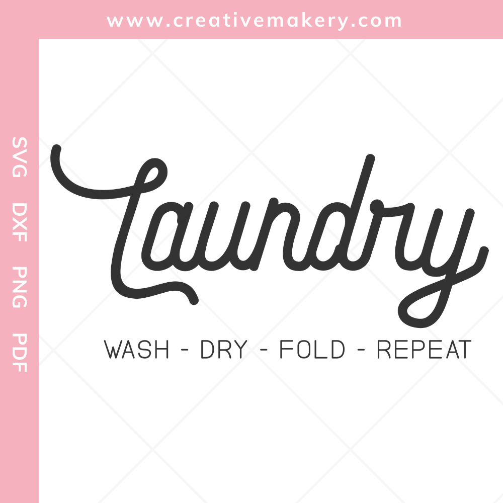 LAUNDRY WASH FOLD REPEAT | SVG Cut File & Printable