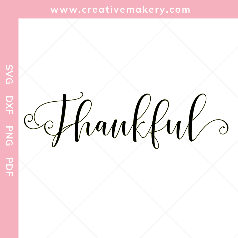 Thankful | SVG Cut File & Printable