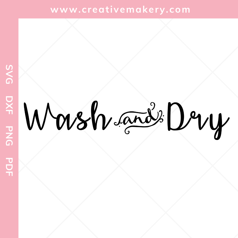 Wash and Dry | SVG Cut File & Printable